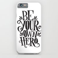 iPhone & iPod Case featuring BE YOUR OWN HERO by Matthew Taylor Wilson