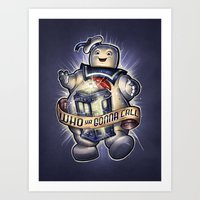 WHO Ya Gonna Call Art Print