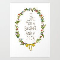 I love you and bushel and a peck Art Print