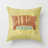 PAIN AND SUFFERING Throw Pillow