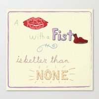 A Kiss With A Fist Canvas Print