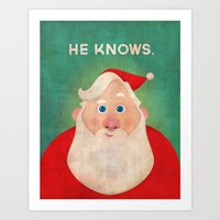 Christmas: He Knows Art Print