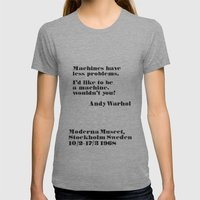WARHOL: Machine Have Les… Womens Fitted Tee Athletic Grey SMALL
