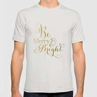 Be Merry & Bright Mens Fitted Tee Silver SMALL