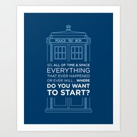 Doctor Who - TARDIS Where Do You Want to Start Art Print