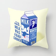 Milk was a Bad Choice ~ Brick Wanted (Anchorman) Throw Pillow