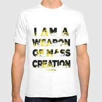 I Am A Weapon Of Mass Cr… Mens Fitted Tee White SMALL