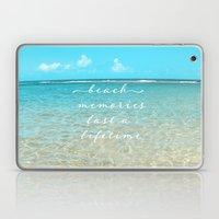 Beach memories last a life time Laptop & iPad Skin