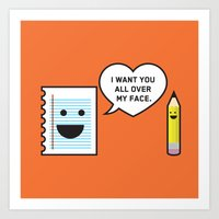 I Want You All Over My F… Art Print