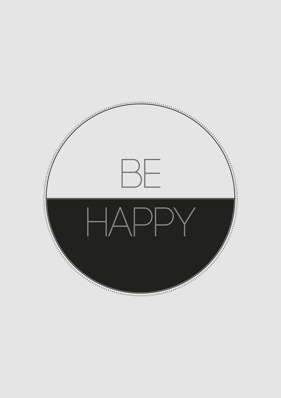 BE HAPPY 1 Art Print
