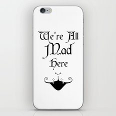 Alice In Wonderland We're All Mad Here 2 iPhone & iPod Skin