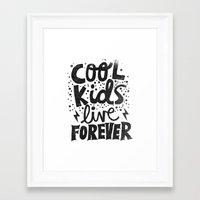 COOL KIDS LIVE FOREVER Framed Art Print