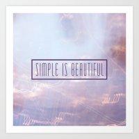 Simple Is Beautiful Art Print