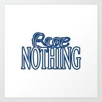 Rue Nothing Blue Logo Art Print