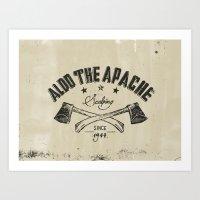 Aldo The Apache Art Print