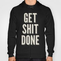 Get Shit Done Hoody