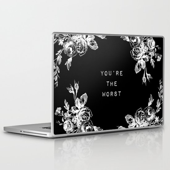 YOU'RE THE WORST Laptop & iPad Skin