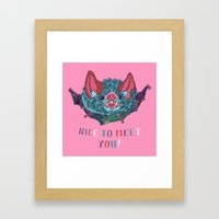Nice to Meet You! Framed Art Print
