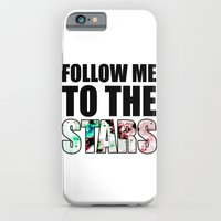 Follow Me To The Stars iPhone 6 Slim Case