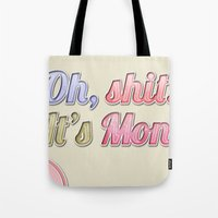 Oh, Shit! It's Monday Tote Bag