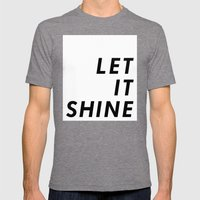 Let It Shine Mens Fitted Tee Tri-Grey SMALL