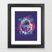 Watch this space Framed Art Print