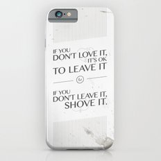 If you don't love it… A PSA for stressed creatives Slim Case iPhone 6s