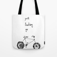 let's just fucking go Tote Bag