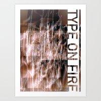 Type on fire Art Print