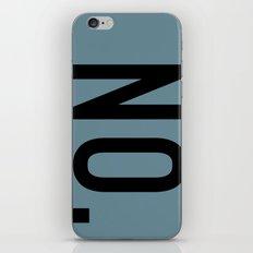 no. iPhone & iPod Skin