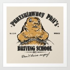 Punxsutawney Phil's Driving School Art Print