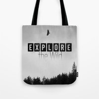 Explore the Wild Tote Bag