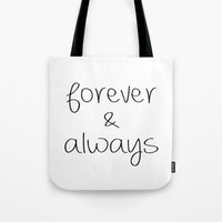 Forever & Always Tote Bag