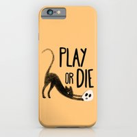 Play Or Die iPhone 6 Slim Case
