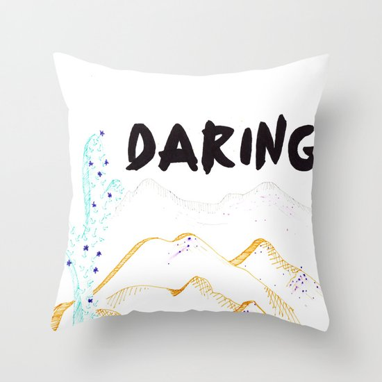 Daring. Throw Pillow