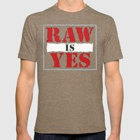 Raw is Yes Mens Fitted Tee Tri-Coffee SMALL