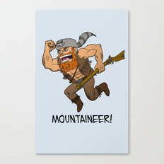 Mountaineer!  Canvas Print