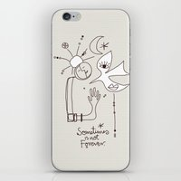 Sometimes is not Forever iPhone & iPod Skin