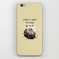 Creativity Makes The Wor… iPhone & iPod Skin
