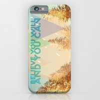 iPhone & iPod Case featuring BELIEVE YOU WILL AND YOU CAN by La Nomaderie