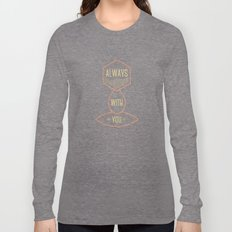 Always with you baby girl Long Sleeve T-shirt