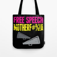 Free speech motherf#%!a Tote Bag