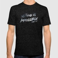 Nothing Is Impossible Mens Fitted Tee Tri-Black SMALL