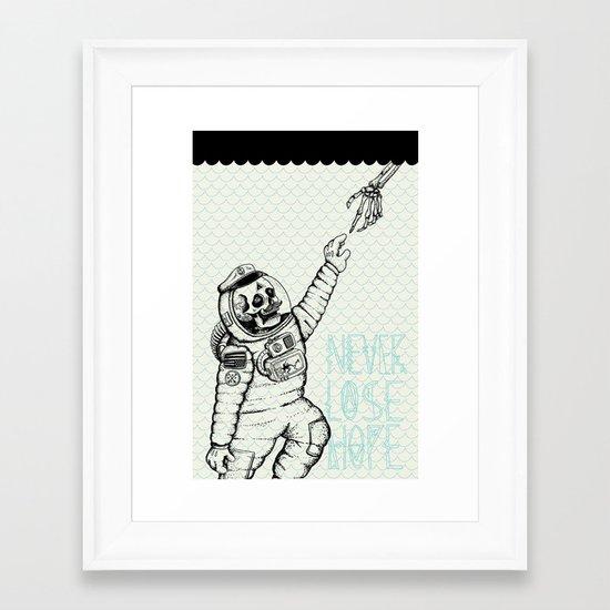 Never Lose Hope Framed Art Print