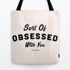 OBSESSED Tote Bag