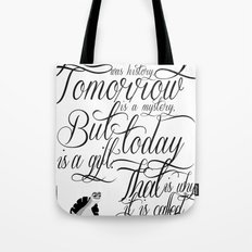 Yesterday is history. Tote Bag