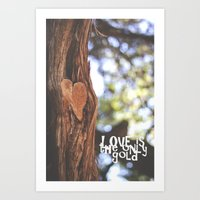 Love Is The Only Gold Art Print