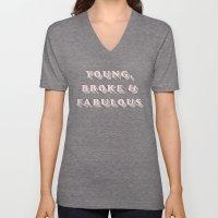 Young, Broke & Fabulous - Typography Design Unisex V-Neck