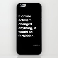 if online activism changed anything, it would be forbidden iPhone & iPod Skin
