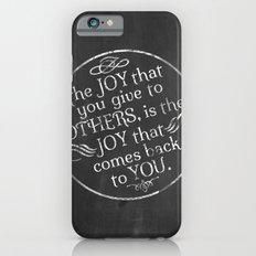 Give Joy  iPhone 6 Slim Case